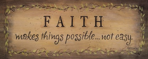 Framed Faith Makes Things Possible Print