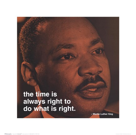 Framed Martin Luther King Jr. - iPhilosophy - Time Print