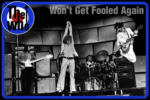Framed Who - Won't Get Fooled Again Print