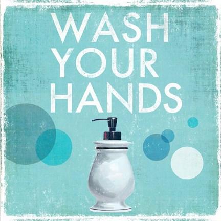 Wash Your Hands Art By Drako Fontaine At Framedart Com
