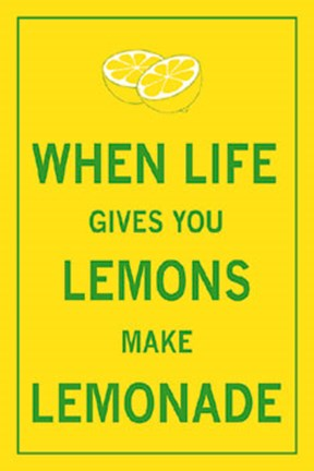 Framed When Life Gives You Lemons Print