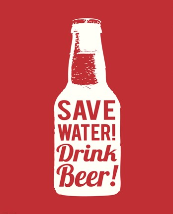 Framed Save Water Drink Beer Print