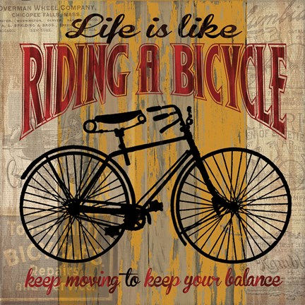 Framed Life is Like Riding a Bicycle Print