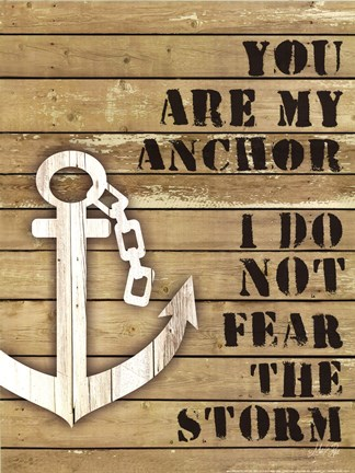 Framed You Are My Anchor Print