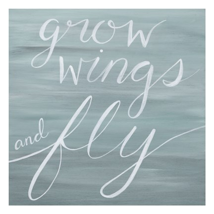 Framed Grow Wings and Fly Print