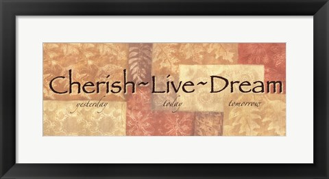 Framed WTlb ButterscotchCherish, Live Dream Print