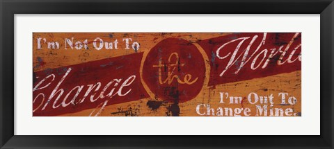 Framed Change The World Print