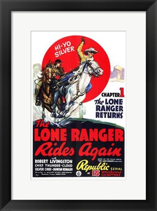 Framed Lone Ranger Rides Again Robert Livingston Print