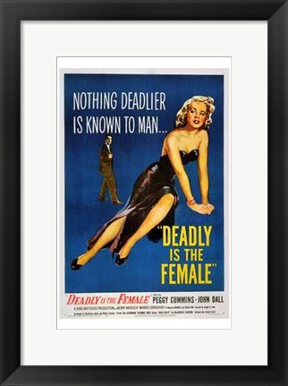 Framed Deadly is the Female Print