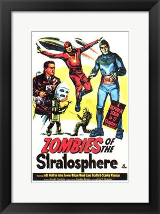 Framed Zombies of the Stratosphere Print