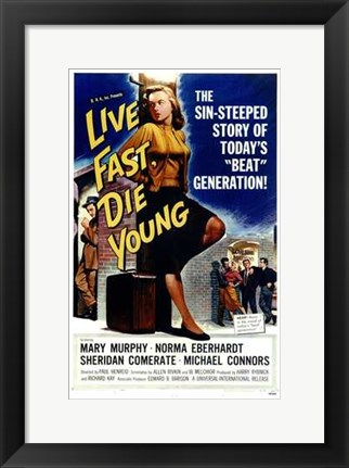 Framed Live Fast  Die Young Print