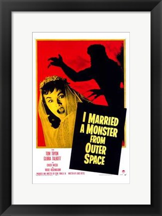 Framed I Married a Monster from Outer Space Print