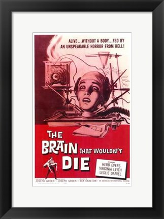 Framed Brain That Wouldn't Die Print