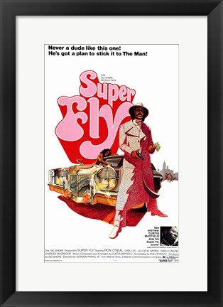 Framed Superfly - never a dude like this one Print