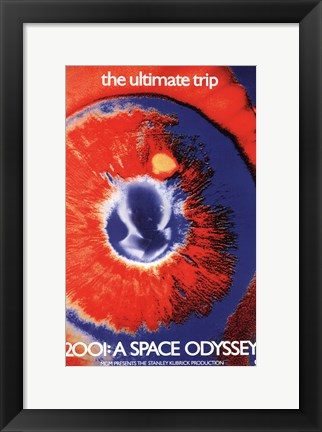 Framed 2001: a Space Odyssey the ultimate trip Print