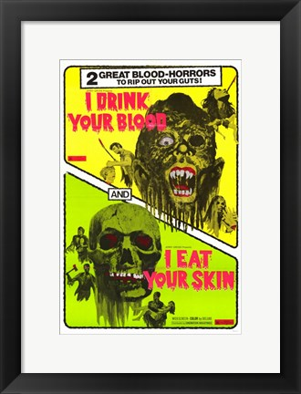 Framed I Drink Your Blood Print