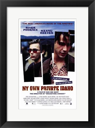 Framed My Own Private Idaho Print