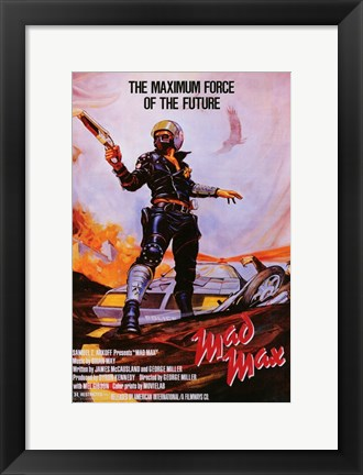 Framed Mad Max Maximum Force of the Future Print