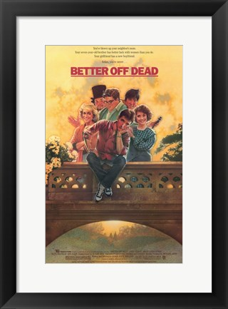 Framed Better Off Dead Print