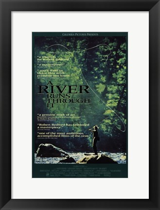 Framed River runs though it Print
