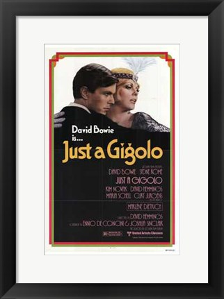 Framed Just a Gigolo Print