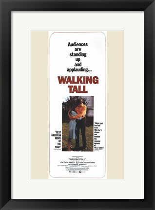 Framed Walking Tall Audiences are Applauding Tall Print
