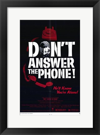 Framed Don't Answer the Phone Print