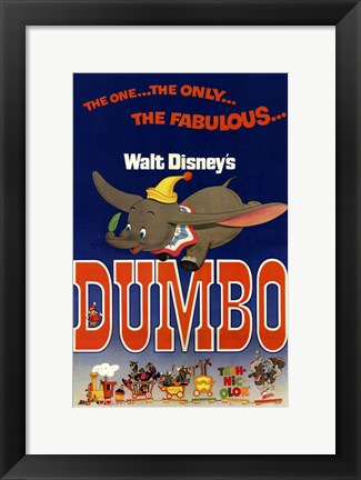 Framed Dumbo The One... The Only.. Print