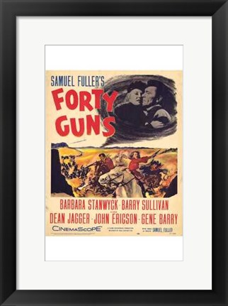 Framed Forty Guns Print