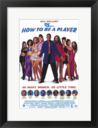 Framed How to Be a Player Print
