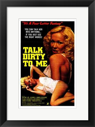 Framed Talk Dirty to Me Print