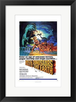 Framed When Dinosaurs Ruled the Earth Print
