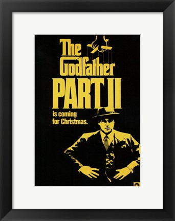 Framed Godfather Part 2 is coming for Christmas Print
