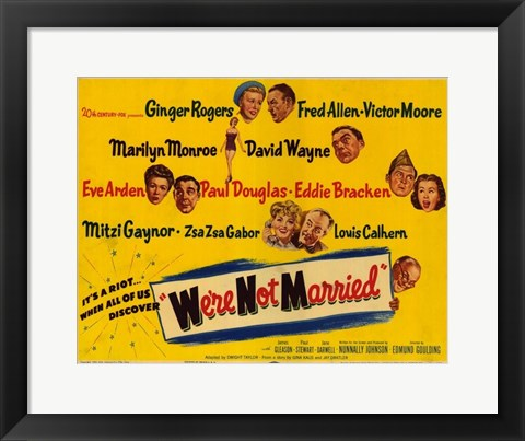 Framed We're Not Married Print