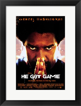 Framed He Got Game Print