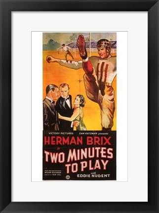 Framed Two Minutes to Play Print