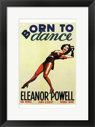 Framed Born to Dance Print