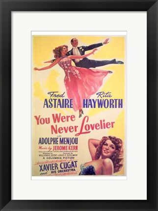 Framed You Were Never Lovelier Print