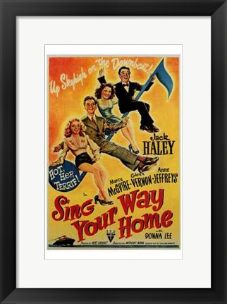 Framed Sing Your Way Home Print