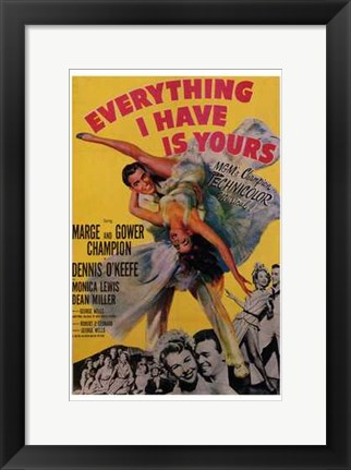 Framed Everything I Have is Yours Print