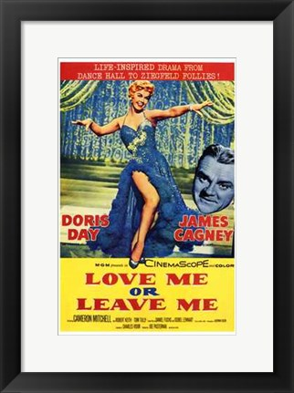 Framed Love Me or Leave Me Print
