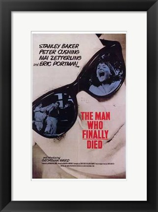 Framed Man Who Finally Died Print