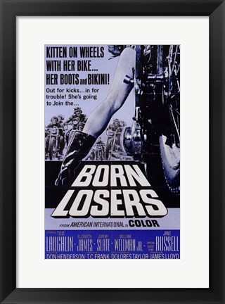 Framed Born Losers Print