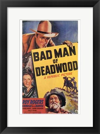 Framed Bad Man of Deadwood Print