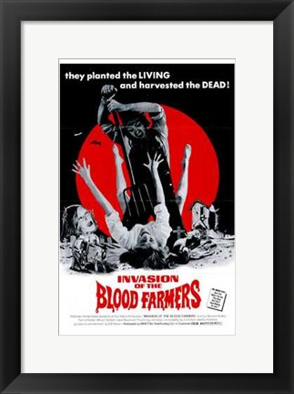 Framed Invasion of the Blood Farmers Print
