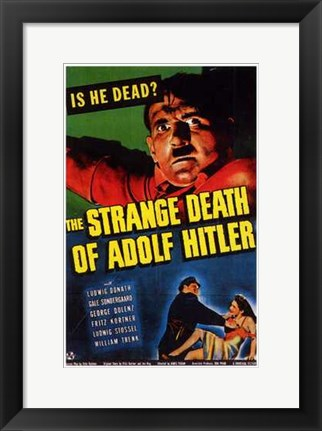 Framed Strange Death of Adolph Hitler Print
