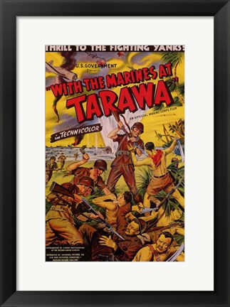 Framed with the Marines At Tarawa Print