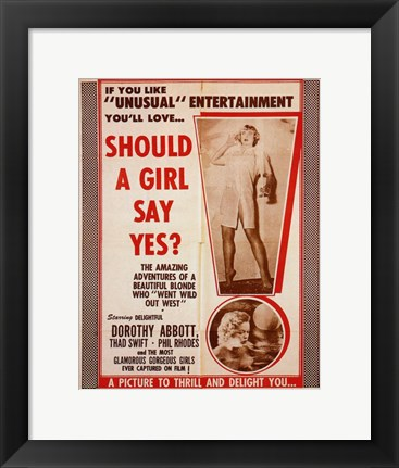 Framed Should a Girl Say Yes Print