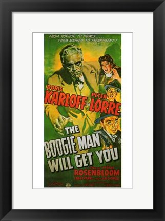 Framed Boogie Man Will Get You Print