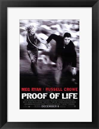 Framed Proof of Life Print